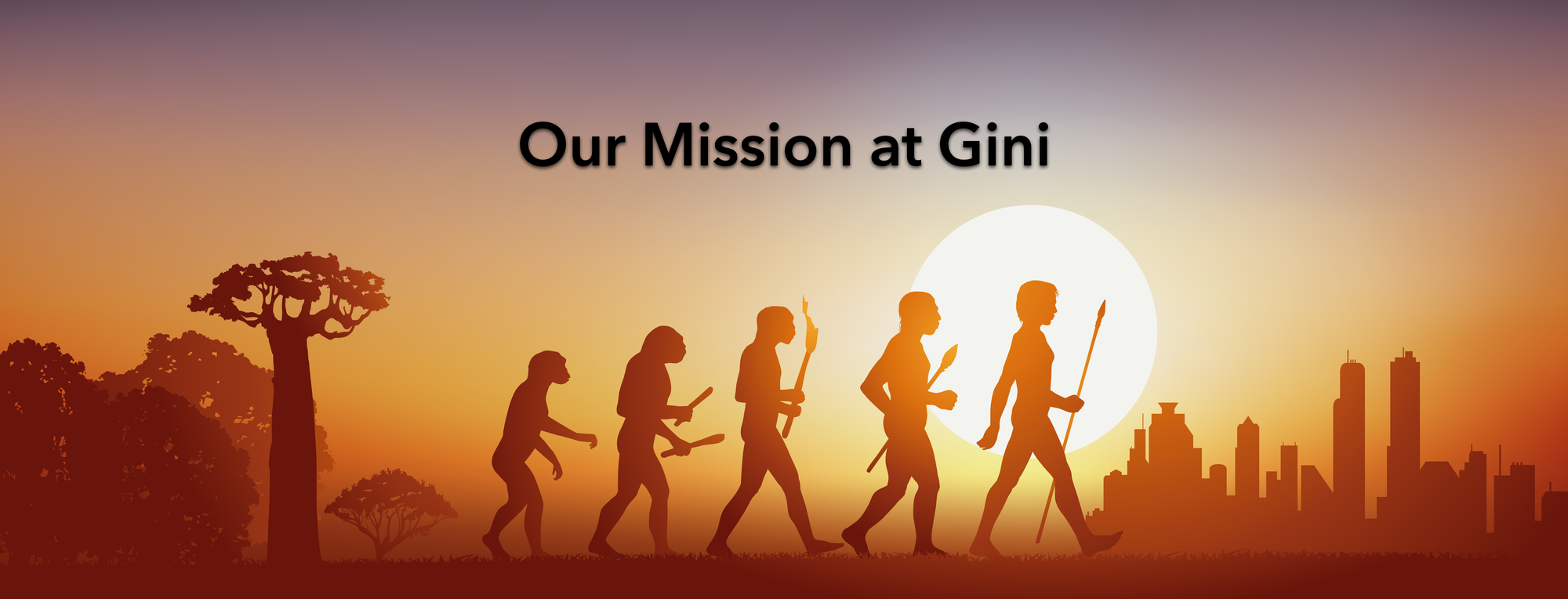 Our Mission At Gini: Helping Humanity Accelerate Its Evolution